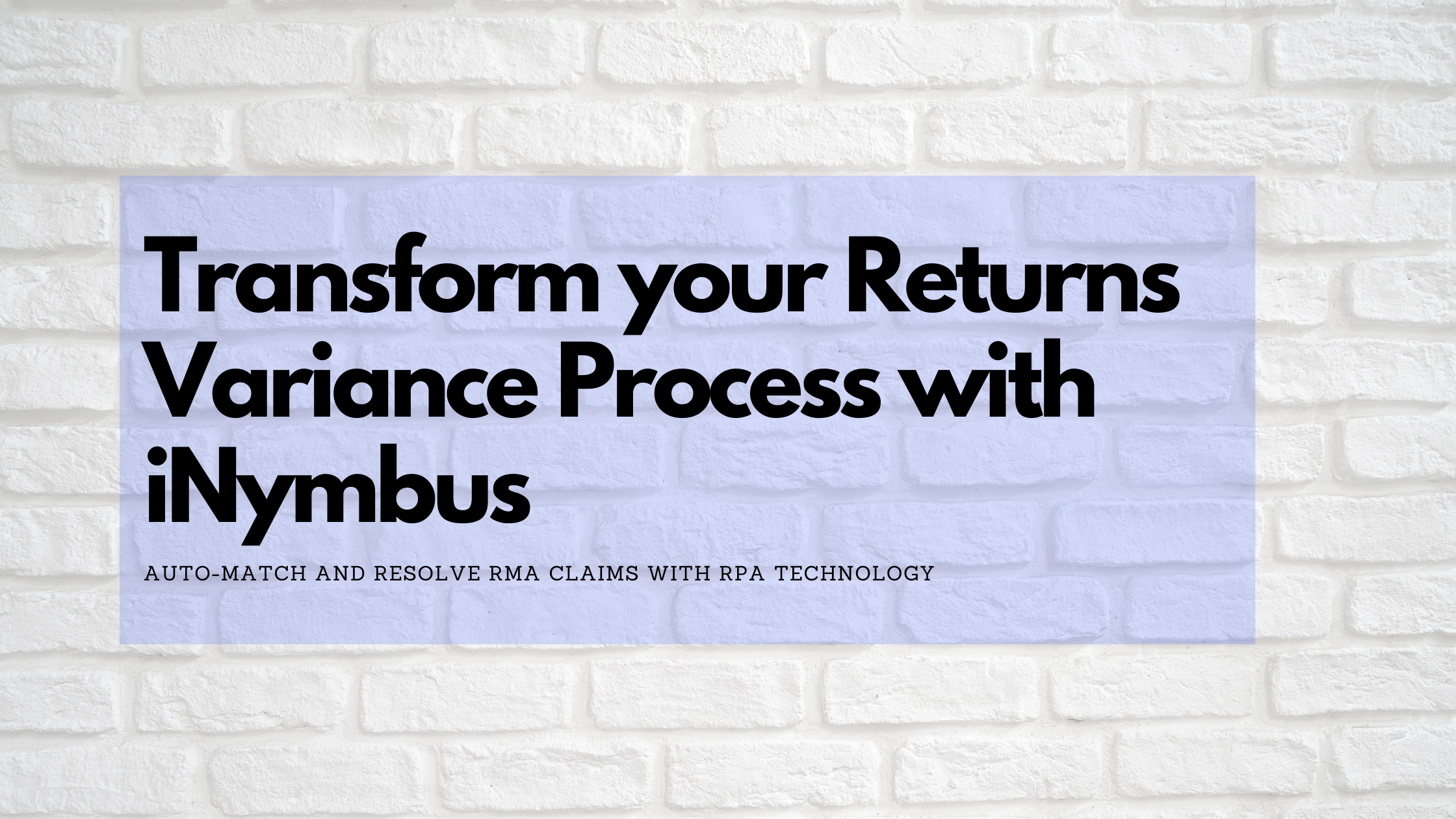 Transform your Returns Variance Process with iNymbus