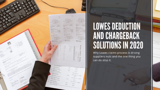 lowes Shortage Claim Solutions for Deduction and chargebacks in 2020