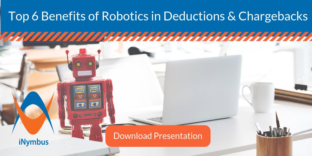 Top 6 Benefits of Robotics in Deductions and Chargebacks
