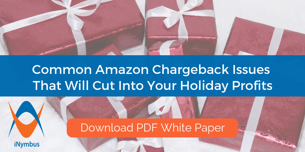 Common Amazon Chargeback Issues That Will Cut Into Your Holiday Profits