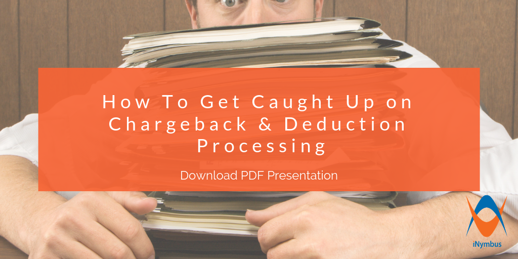 How To Get Caught Up on Chargeback & Deduction Processing