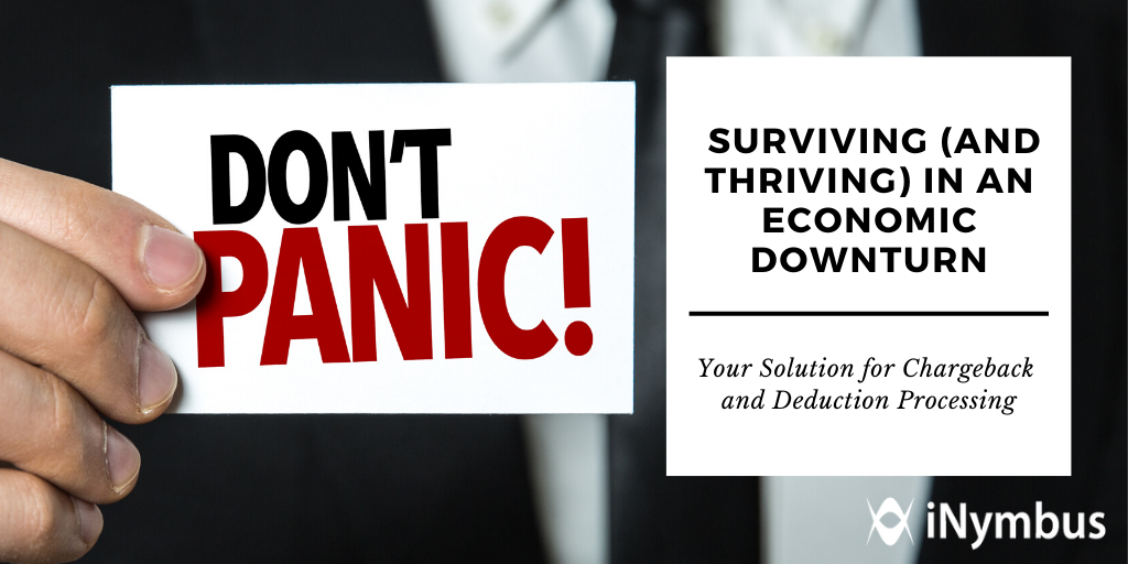 Surviving (and Thriving) in an Economic Downturn