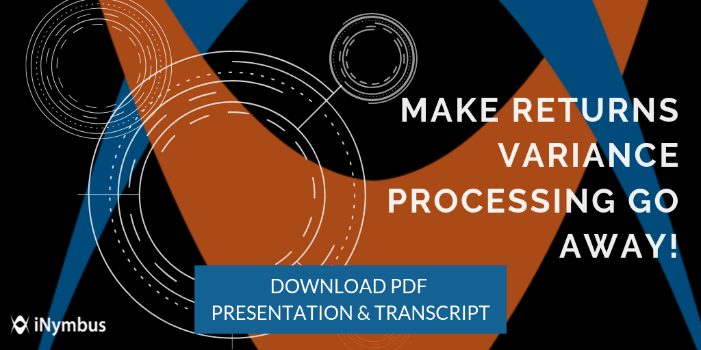 Make Returns Variance Processing Go Away: RVCF Presentation Now Available!